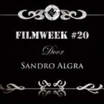 Filmweek 20 door Sandro Algra