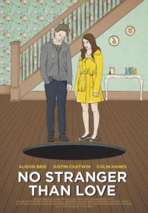 Trailer No Stranger Than Love met Colin Hanks
