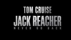 Eerste Jack Reacher: Never Go Back trailer