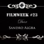 Filmweek 23 door Sandro Algra