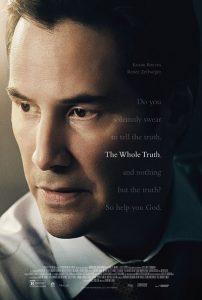 The Whole Truth trailer en poster met Keanu Reeves