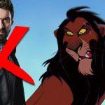 Hugh Jackman speelt toch niet Scar in The Lion King