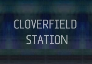 Is Cloverfield Station de titel van volgende Cloverfield film?