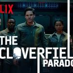 Netflix betaalde meer dan $50 miljoen voor The Cloverfield Paradox