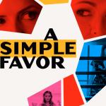 A Simple Favor trailer van regisseur Paul Feig