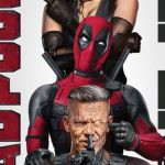 Deadpool 2 Super Duper Cut teaser & deleted scene