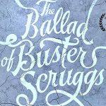 Trailer voor Coen Brothers' The Ballad of Buster Scruggs