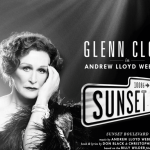 Volgens Glenn Close komt er een Sunset Boulevard filmadaptatie
