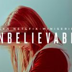 Netflix kondigt nieuwe miniserie Unbelievable aan met eerste trailer