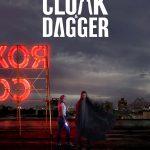 Nieuwe poster Marvel's Cloak & Dagger