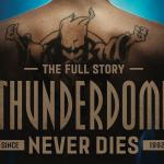 Thunderdome Never Dies   14 november in de bioscoop