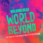 Poster voor The Walking Dead: World Beyond
