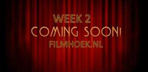 Verwachte Films - Week 2