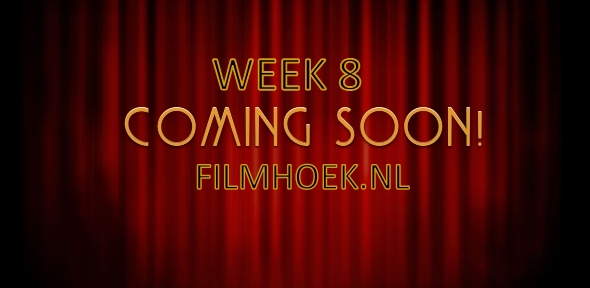 Verwachte Films - Week 8