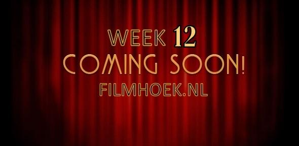 Verwachte Films - Week 12