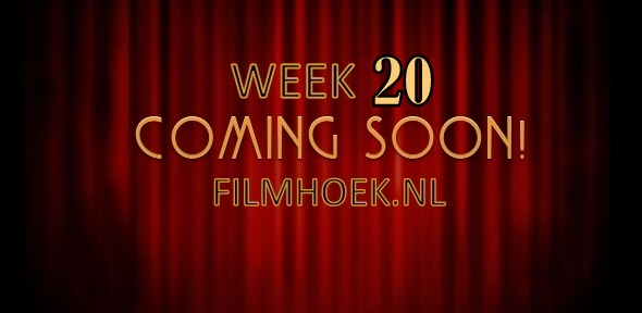 Verwachte Films – Week 20