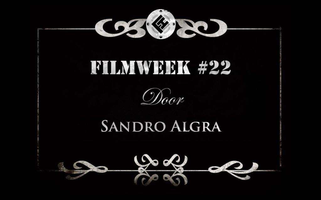 Filmweek 22 door Sandro Algra