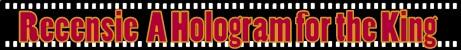 Recensie A Hologram for the King (Erik Jansen)