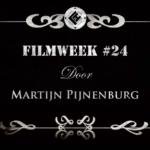 Filmweek 24 door Martijn
