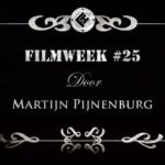 Filmweek 25 door Martijn
