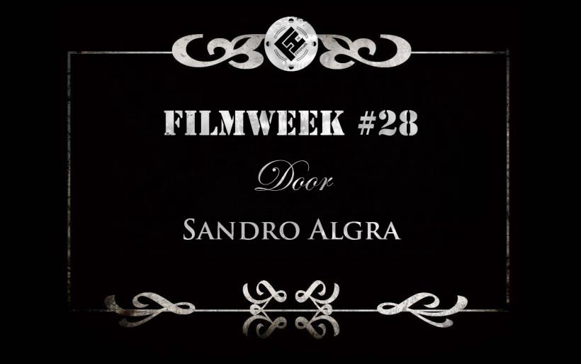 Filmweek 28 door Sandro