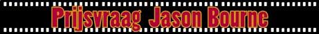 Uitslag prijsvraag Jason Bourne