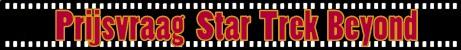Uitslag prijsvraag Star Trek Beyond
