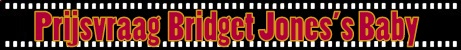 Prijsvraag Bridget Jones's Baby