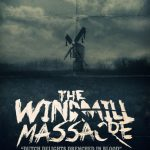 Trailer horrorfilm The Windmill Massacre