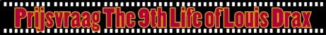 Uitslag prijsvraag The 9th Life of Louis Drax