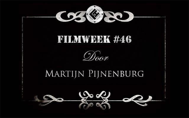 Filmweek 46 door Martijn Pijnenburg