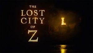 The Lost City of Z trailer met Charlie Hunnam & Robert Pattinson