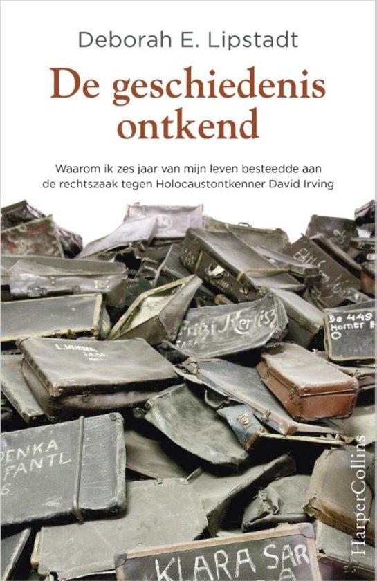 het boek 'De geschiedenis ontkend' van Deborah E. Lipstadt.