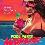 Nieuwe trailer Pool Party Massacre
