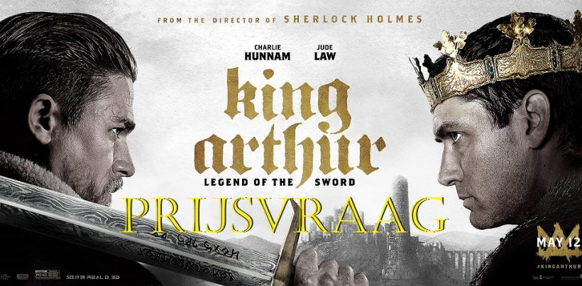 Prijsvraag King Arthur: Legend of the Sword – Beëindigd
