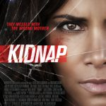 Nieuwe trailer en poster Kidnap met Halle Berry