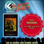 Blast from The Past   Recensie Crossroads (Raymond Doetjes)