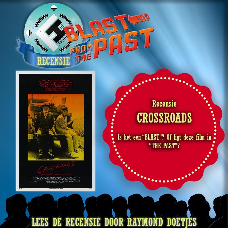 Blast from The Past: Recensie Crossroads (Raymond Doetjes)