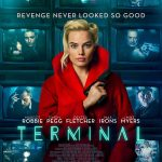 Poster voor noir thriller Terminal met Margot Robbie