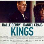Nieuwe poster Kings met Halle Berry en Daniel Craig