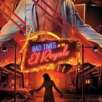 Acht nieuwe Bad Times at the El Royale posters