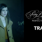 Freeform's Pretty Little Liars: The Perfectionists trailer