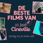 De 20 beste films van 10 jaar Cineville