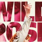 Nieuwe poster en trailer voor Wild Rose