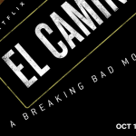 Poster en trailer voor El Camino: A Breaking Bad Movie