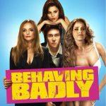 Trailer Behaving Badly met Selena Gomez
