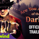 Trailer voor Are You Afraid of the Dark?