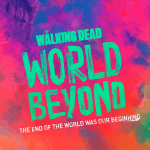 Poster voor The Walking Dead: World Beyond