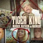 Tiger King: Murder, Mayhem and Madness   Vanaf 20 maart op Netflix