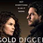 Trailer voor miniserie Gold Digger met Ben Barnes & Julia Ormond
